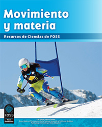 Cover to Motion & Materials FOSS Science Resources, Spanish Edition