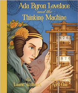 [Ada Byron Lovelace and the Thinking Machine]