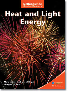 Delta Science Content Readers: Heat and Light