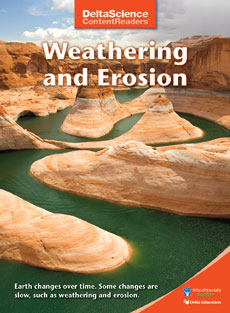 Delta Science Content Readers: Weathering and Erosion