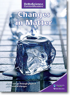 Delta Science Content Readers: Changes in Matter