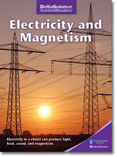 Delta Science Content Readers: Electricity and Magnetism