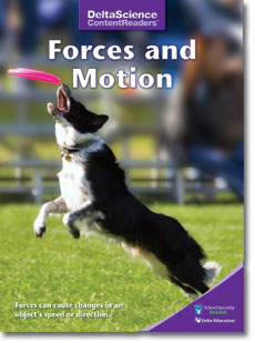 Delta Science Content Readers: Forces and Motion