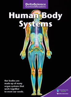 Delta Science Content Readers: Human Body Systems