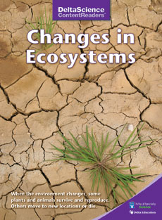 Delta Science Content Readers: Changes in Ecosystems