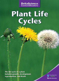 Delta Science Content Readers: Plant Life Cycles