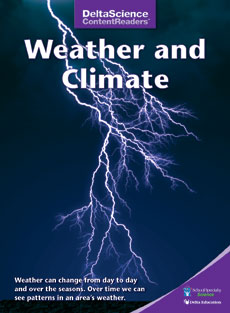 Delta Science Content Readers: Weather and Climate