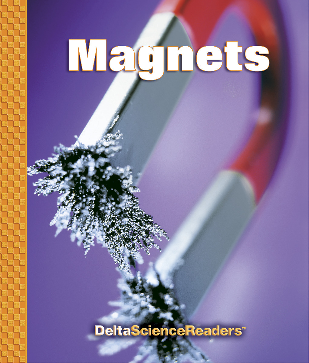 Delta Science Readers: Magnets