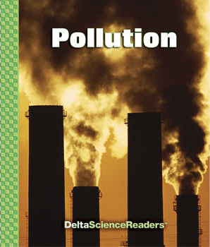 Delta Science Readers: Pollution