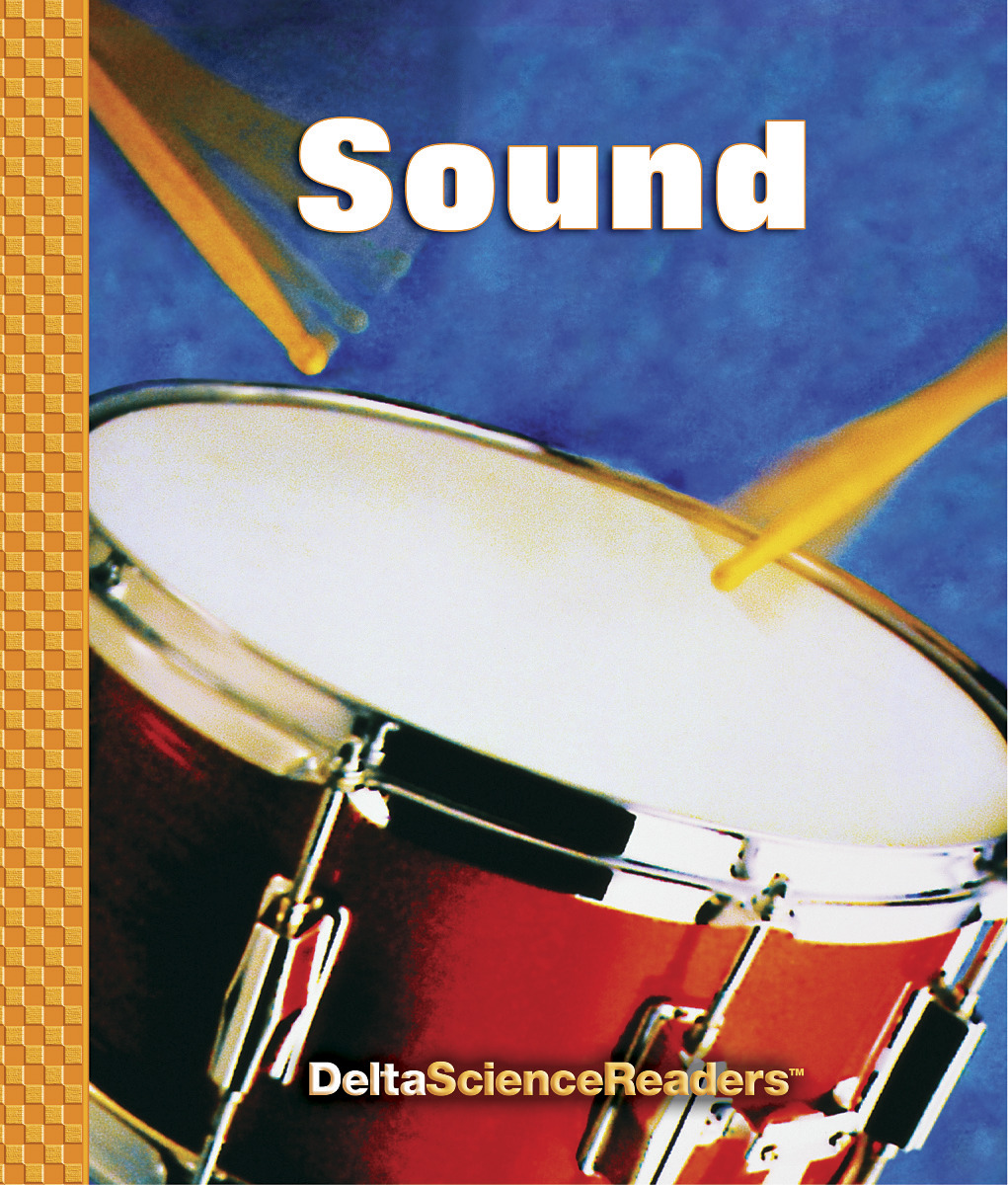 Delta Science Readers: Sound