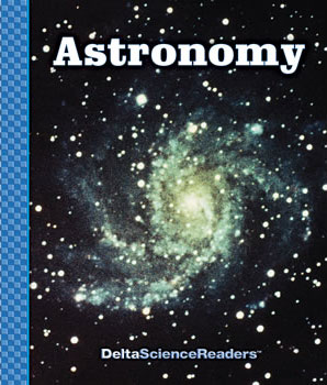 Delta Science Readers: Astronomy