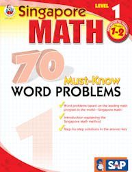 Singapore Math: 70 Must-Know Word Problems Level 1