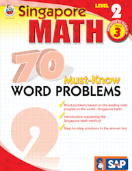 Singapore Math: 70 Must-Know Word Problems Level 2