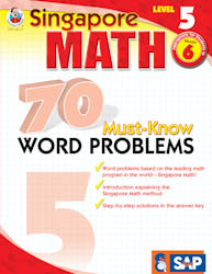 Singapore Math: 70 Must-Know Word Problems Level 5