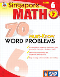 Singapore Math: 70 Must-Know Word Problems Level 6
