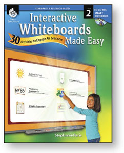 Interactive Whiteboards Made Easy: Level 2 Using SMART Notebook