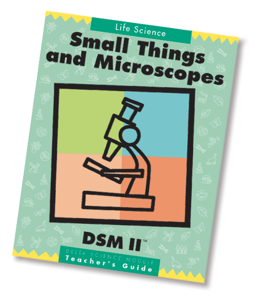 Delta Science Modules > Small Things and Microscopes, Second Edition > Complete Kit