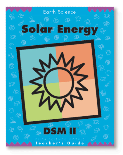 Delta Science Modules > Solar Energy, Second Edition > Complete Kit