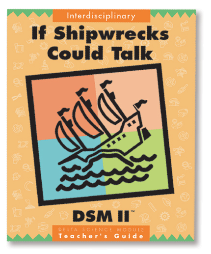 Delta Science Modules > If Shipwrecks Could Talk, Second Edition > Complete Kit