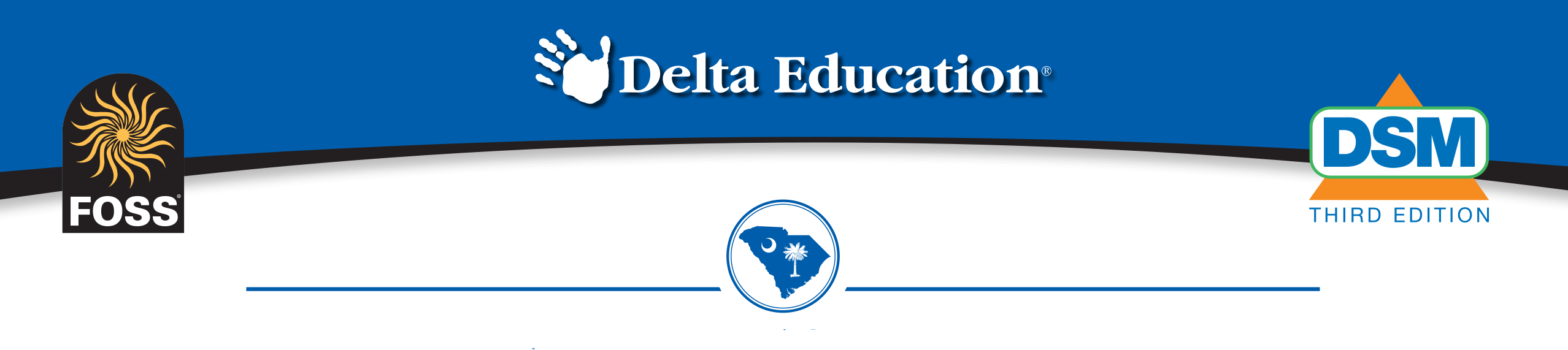 Delta Education, FOSS, and DSM logos, and South Carolina icon
