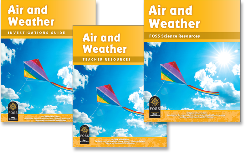 Covers to the Investigations Guide, Teacher Resources book, and FOSS Science Resources book for the Air and Weather module
